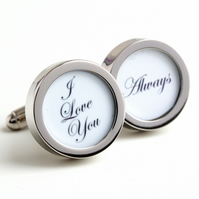 I Love You Always Cufflinks for the Groom or Special Someone in Elegant Letters