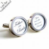 "Father of the Bride Cufflinks ""You Were the First Man I Loved"" in Elegant Script"