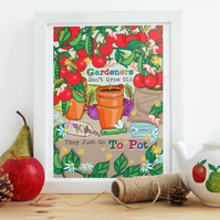 'Gardener's Don't Grow Old' A4 UnFramed Illustration Print