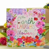 The Earth Laughs In Flowers - Blank Greetings Card