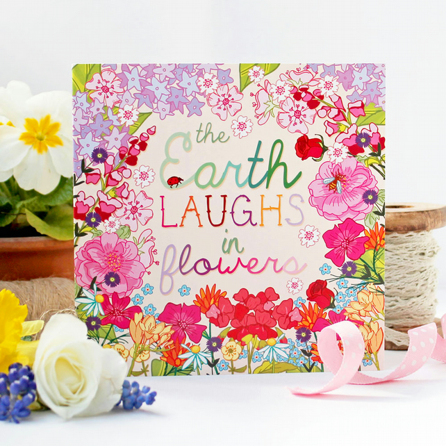 The Earth Laughs In Flowers Blank Greetings Card