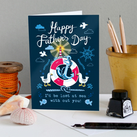 Father's Day Card - I'd Be Lost At Sea With Out You