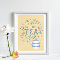 'But First, Tea' - Yellow - Illustration Print A4 Unframed