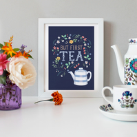 'But First, Tea' - Navy - Illustration Print A4 Unframed