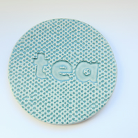 'Tea' Ceramic Coaster