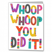 Colourful Well Done Super Star Card, Congratulations, Whoop Whoop You Did It.