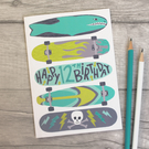 Skateboard 8th 9th 10th 11th 12th 13th 14th Birthday Card