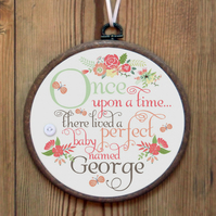 Once Upon A Time Personalised Embroidery Hoop: baby gift, nursery art