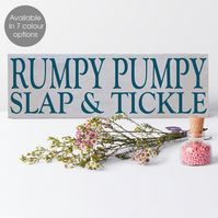 Rumpy Pumpy Slap & Tickle, bespoke wooden block sign plaque