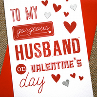 Valentine's Card - Gorgeous Husband