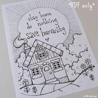 colour your own - stay home house - PDF ONLY