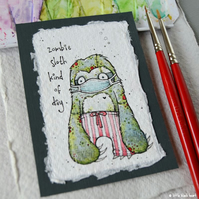 zombie sloth kind of day - original aceo
