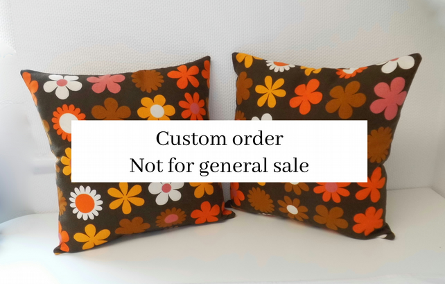Customer order Pair cushions in vintage fabric