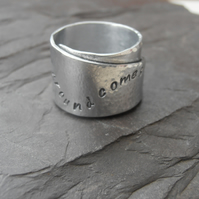 Silver message ring aluminium what goes around comes around