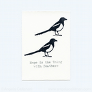 Magpies, Hand Stamped, Print