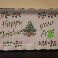 Beautiful James Kent Christmas tray 'Happy Christmas your ar)e'