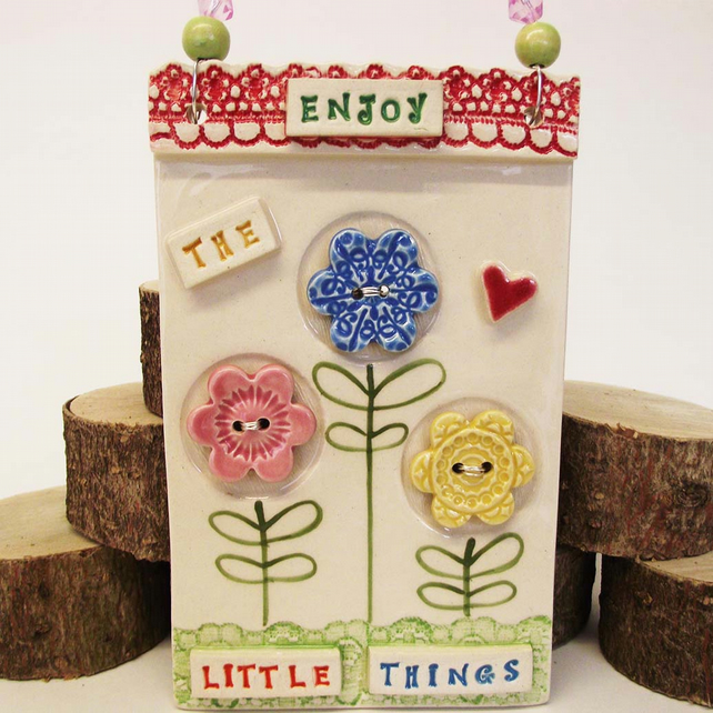 Ceramic wall plaque Enjoy The little things pottery tile pottery flowers