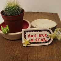 Small ceramic gift tag decoration You are a Star