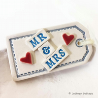 Mr & Mrs Large ceramic Wedding tag decoration Wedding gift