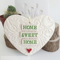 Ceramic heart hanging decoration Pottery Heart  Home Sweet Home