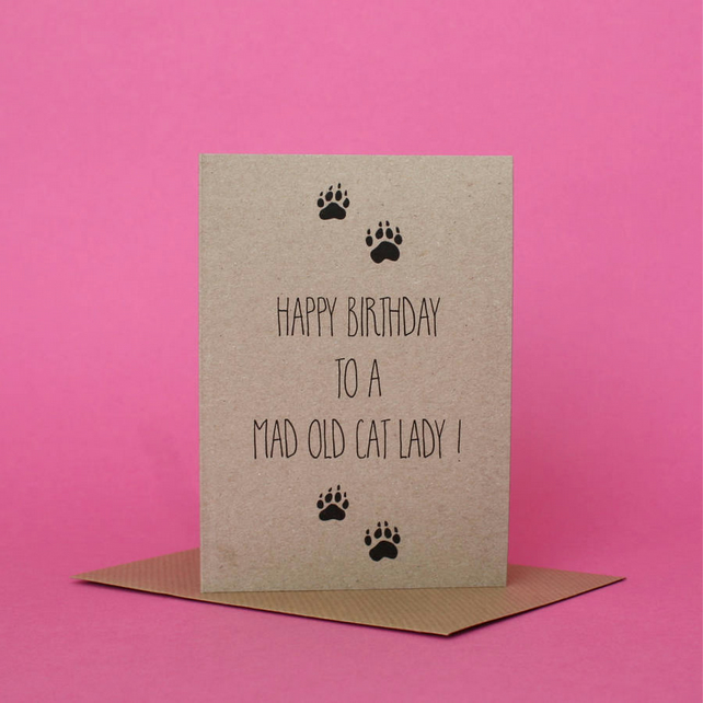 Mad Old Cat Lady Birthday Card