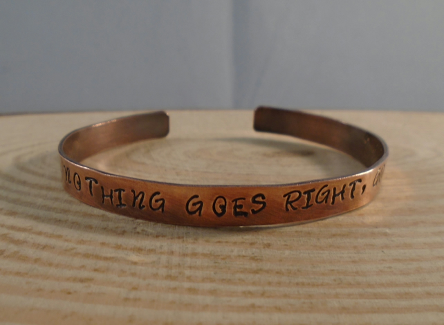 Copper Stamped 'Nothing Goes Right, Go Left' Bangle