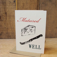 'Matured Well' Card
