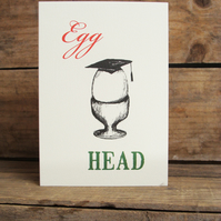 Egg Head- Graduation Card