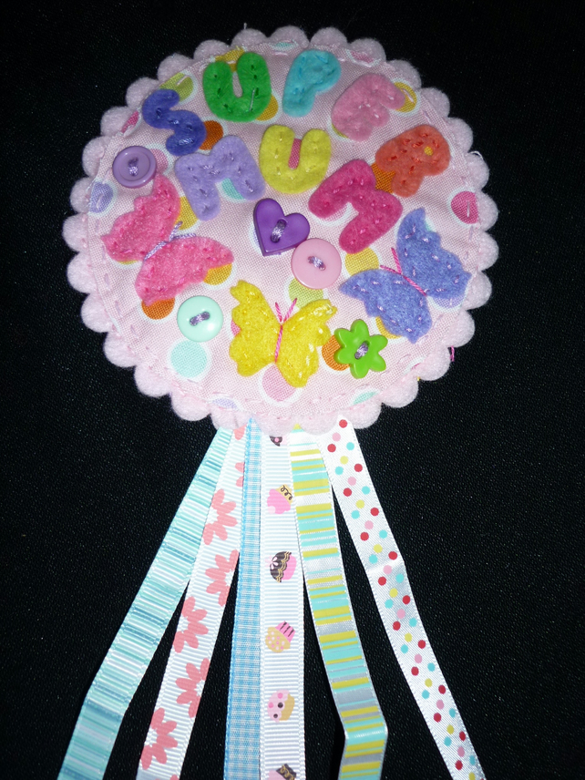 Super Mum badge-Rosette Personalised
