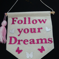 Follow your dreams glitter wall banner, Felt Banner