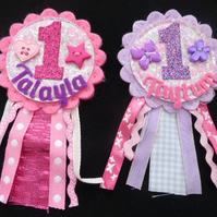 Birthday badge-Rosette - Smaller - First Biirthday