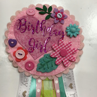 Birthday badge-Rosette - Birthday Girl - Floral