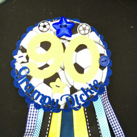 Birthday badge-Rosette - 90th Birthday - Male - Football