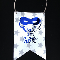 Fabric hanging bunting flag -- Dad hero design - fathers day