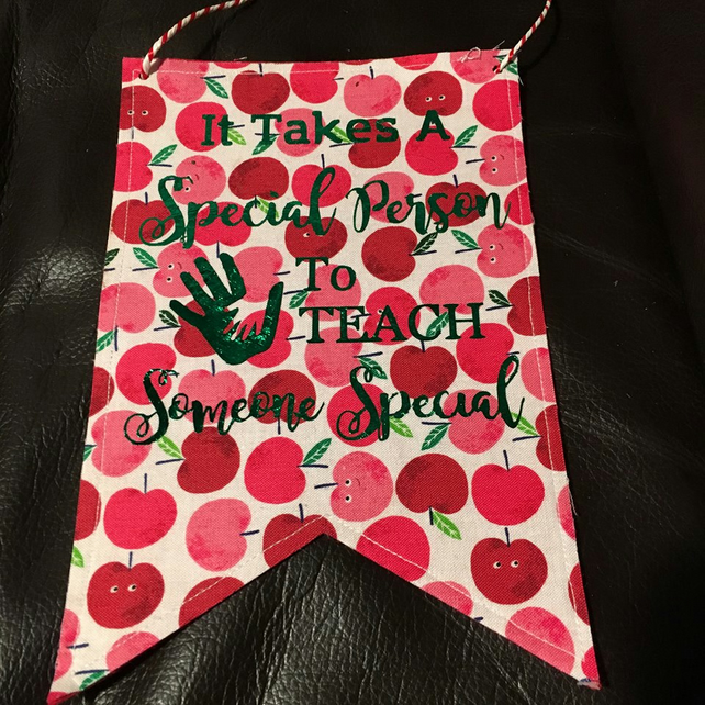 Teachers fabric hanging bunting flag - takes a special person to teach