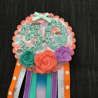 30th Birthday badge - Birthday Girl - Rosette