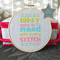 PDF Cross Stitch Pattern : Mend With Every Stitch (pink)