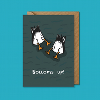 Bottoms up duck card, booze card, celebrations card, funny birthday card, cute c