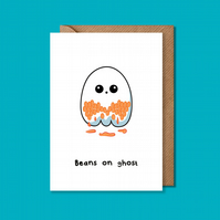 Beans on ghost card, funny halloween card, ghost card, ghost birthday card
