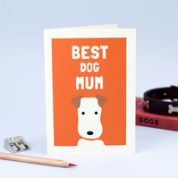 Best Dog Mum Greeting Card