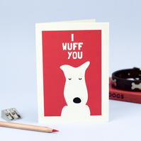 I Wuff You Card