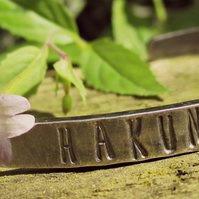 HAKUNA MATATA - oxidised Sterling Silver cuff, personalised & awesome