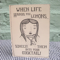 When Life Hands you Lemons...*Greeting Card*