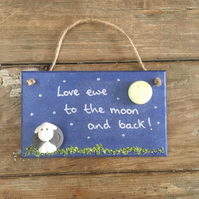 Love ewe to the moon & back love you to the moon and back