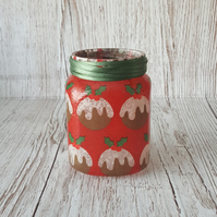 Christmas Pudding Candle Holder. Recycled Glass Jar Light. Vase, Pen holder