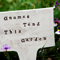 Ceramic Garden Sign 'Gnomes Tend This Garden' Outdoor Stake Stoneware Pottery