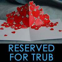 RESERVED for Trub: Custom Pop Up Card - Trub Hearts