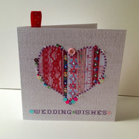 Wedding Wishes,Printed Applique Heart Design,Hand Finished Greeting Card