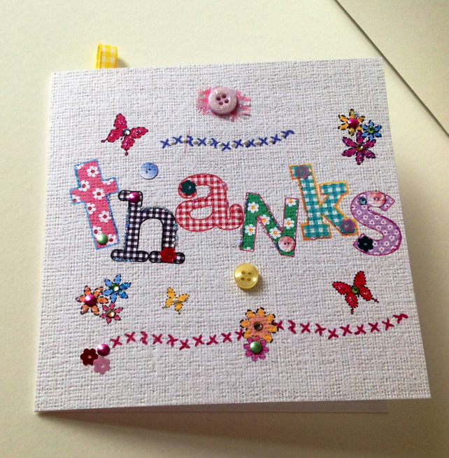Thank You,Printed Applique Design,Thanks Hand Finished Greeting Card