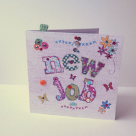 Greeting Card,New Job,Printed Applique Design,Hand Finished Card